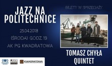 Jazz na Politechnice - Koncert Tomasz Chyła Quintet