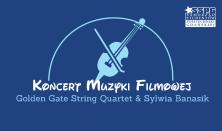Koncert Muzyki Filmowej - Golden Gate String Quartet