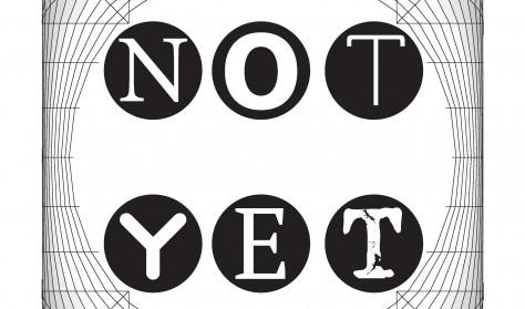 NOT YET / koncert / 18 sierpnia