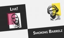 Smoking Barrelz