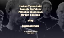 Wojtczak, Tymański, Szalsza and Rafalski play Radiohead