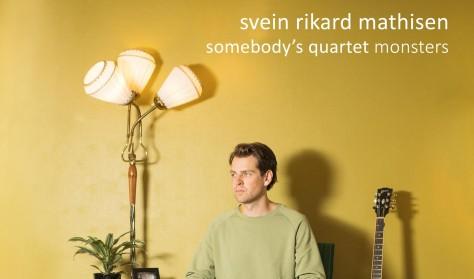 Somebody's quartet (Mathisen / Gemmer / Hinz / Fryland)
